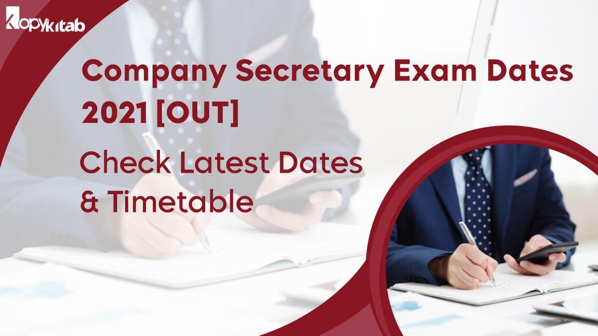 Company Secretary Exam Dates