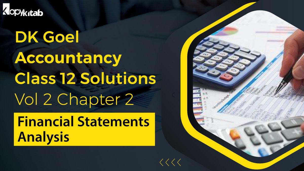Dk Goel Accountancy Class 12 Solutions Vol 2 Chapter 2