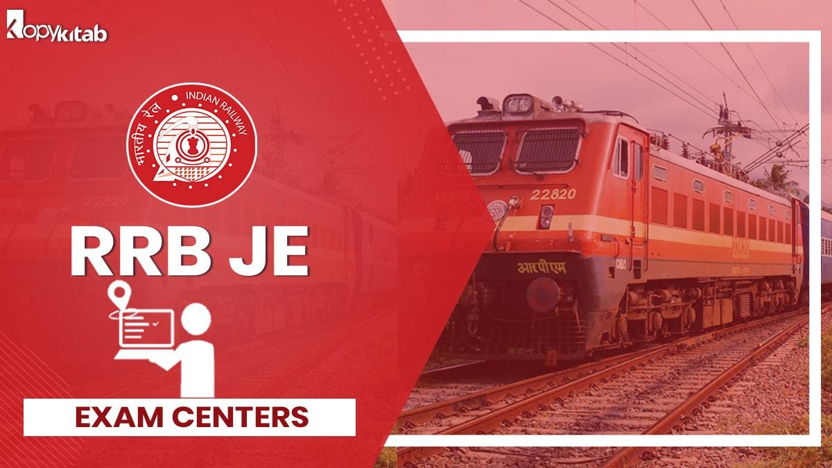 RRB JE Exam Center