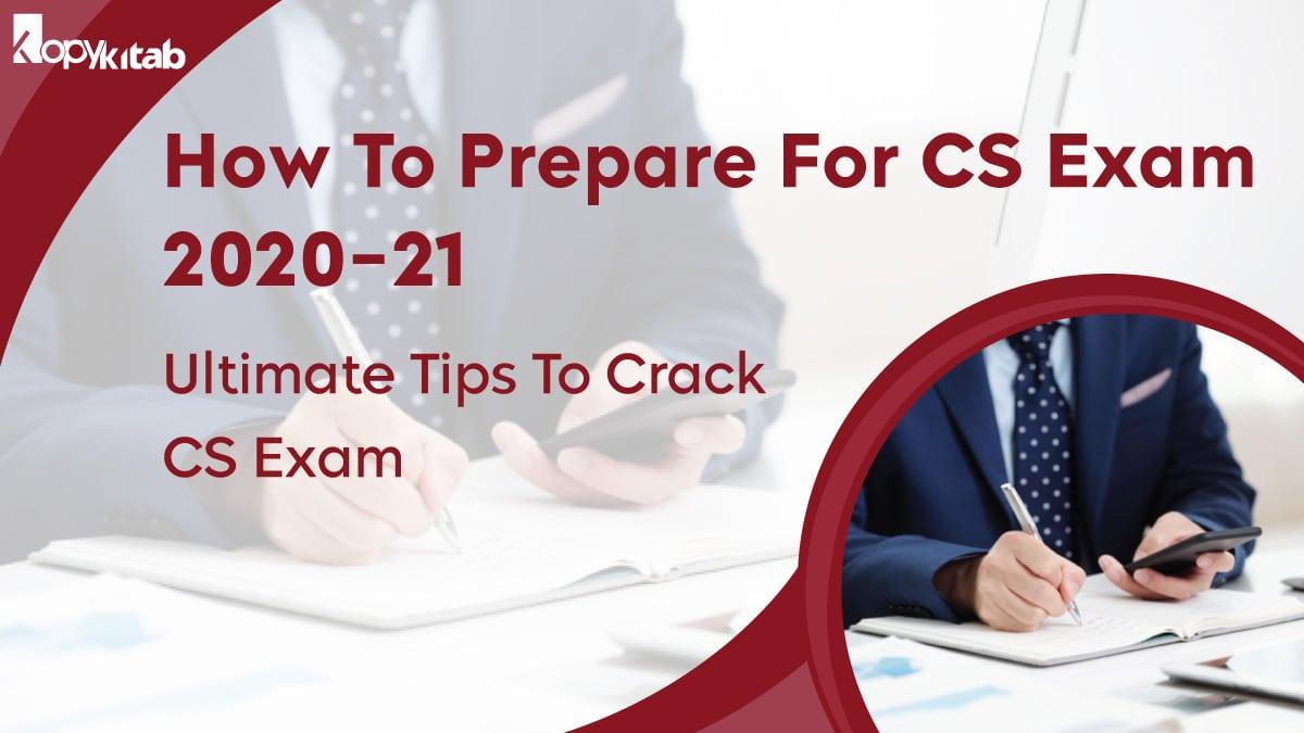 How To Prepare For CS Exam