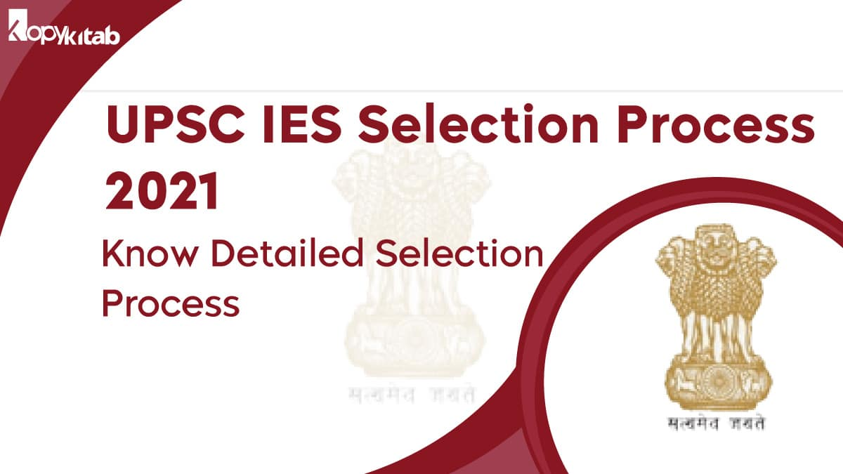 UPSC IES Selection Process