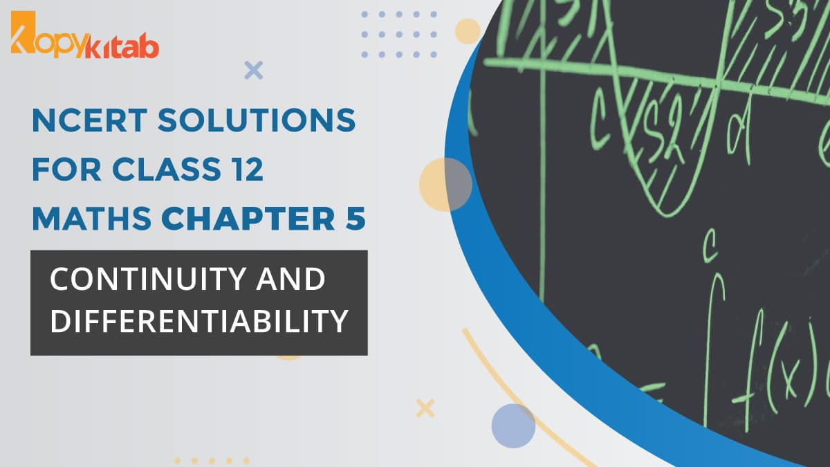 NCERT-Solutions-for-Class-12-Maths-Chapter-5---Continuity-and-Differentiability