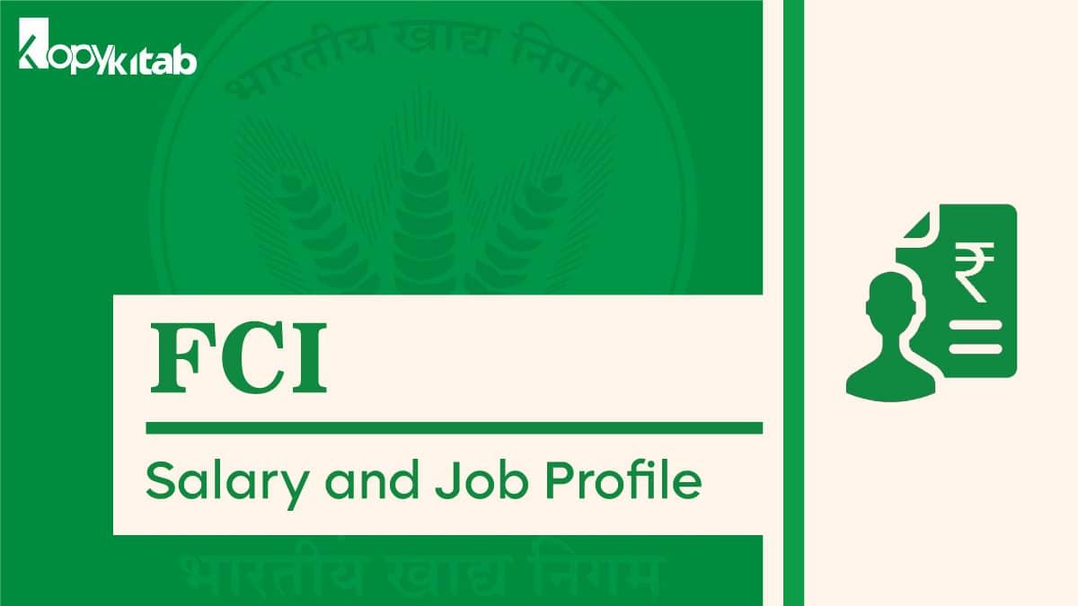 FCI Salary and Job Profile
