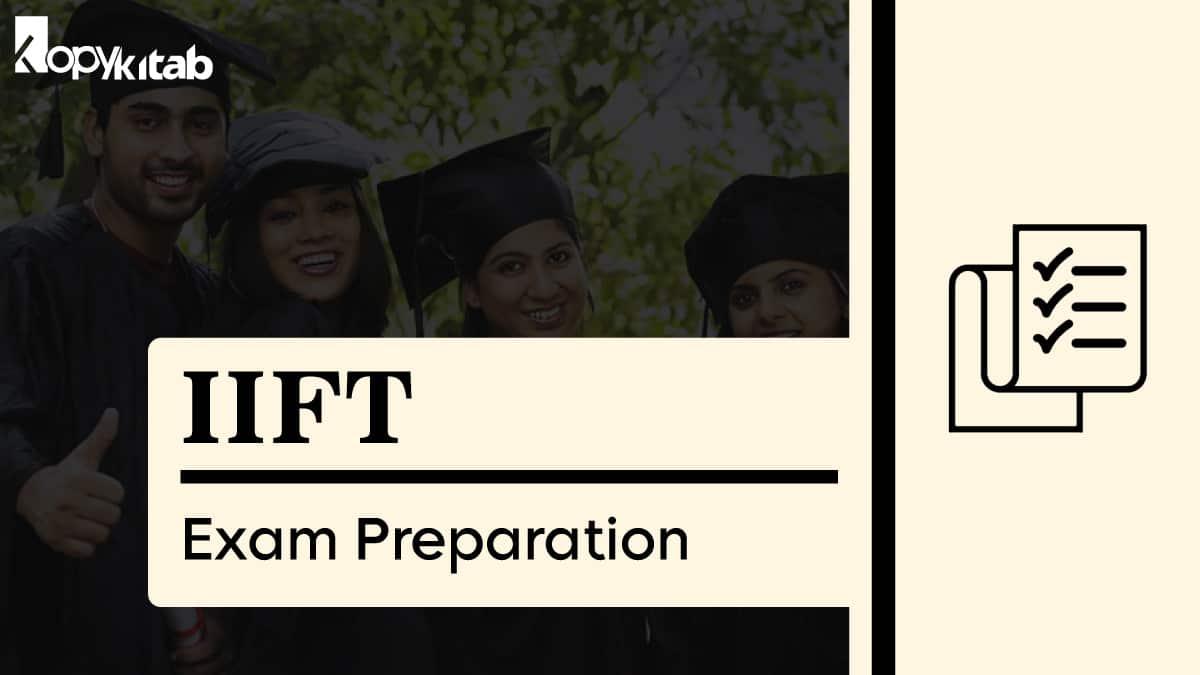 IIFT Exam Preparation Tips