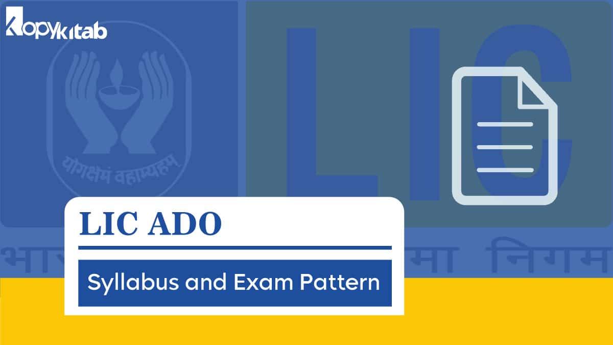 LIC ADO Syllabus and Exam Pattern