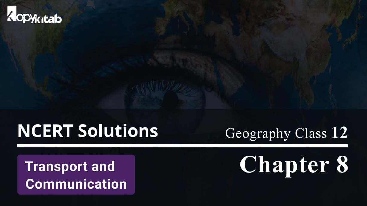 NCERT Solutions For Class 12 Geography Chapter 8