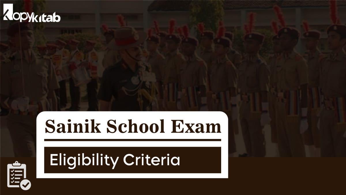 Sainik School Exam Eligibility Criteria