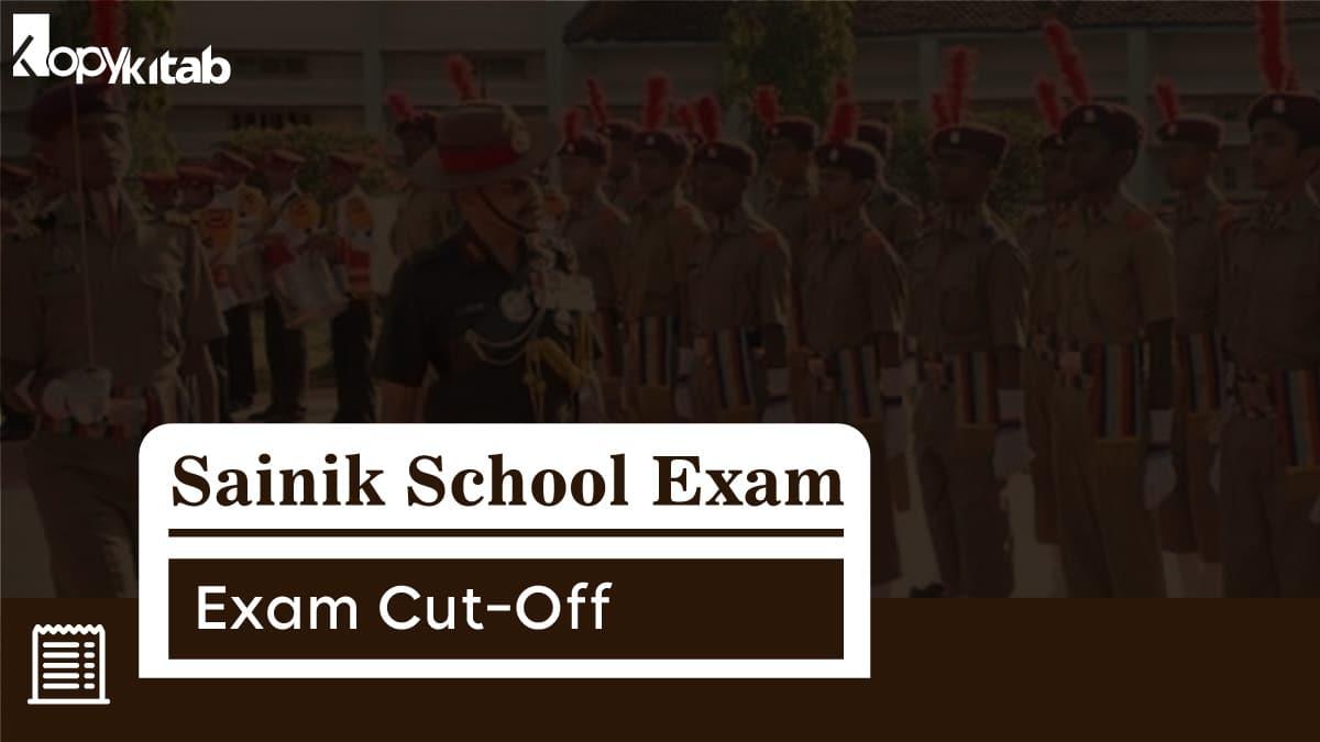 Sainik School Exam Cut Off