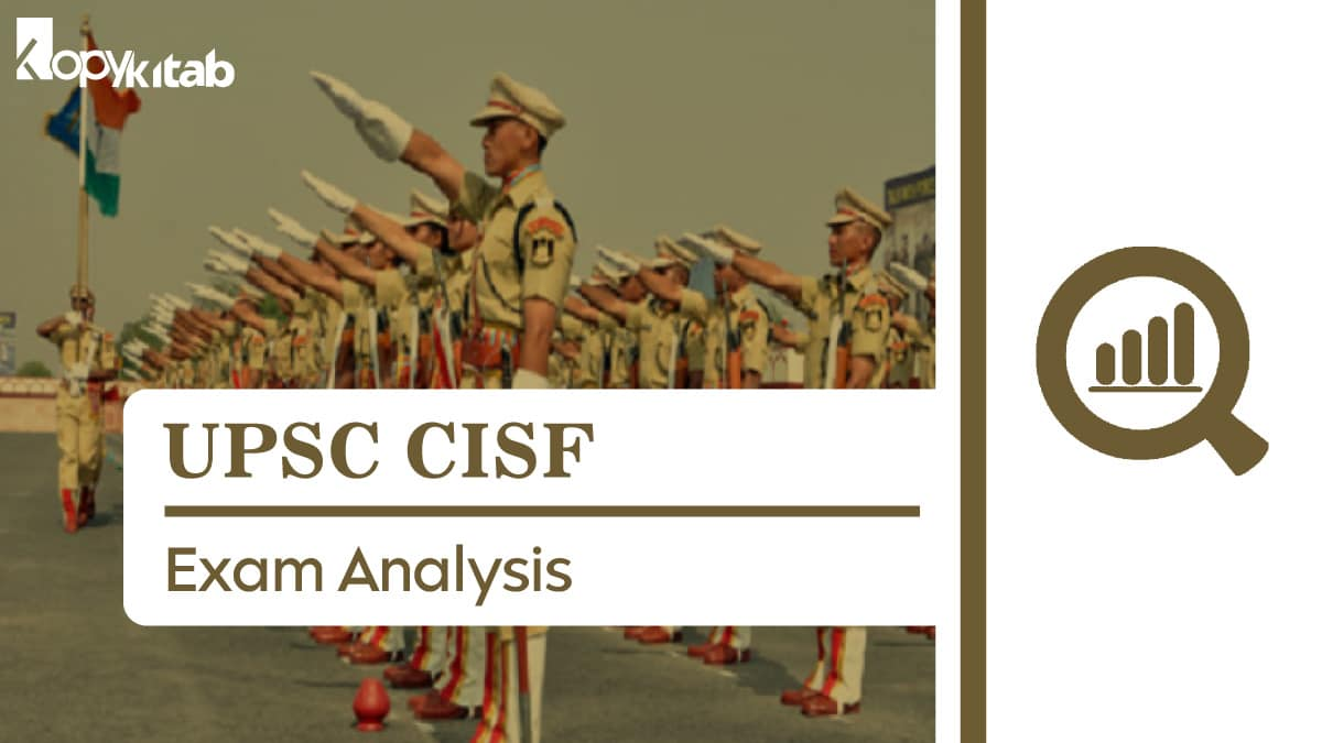 UPSC CISF Exam Analysis