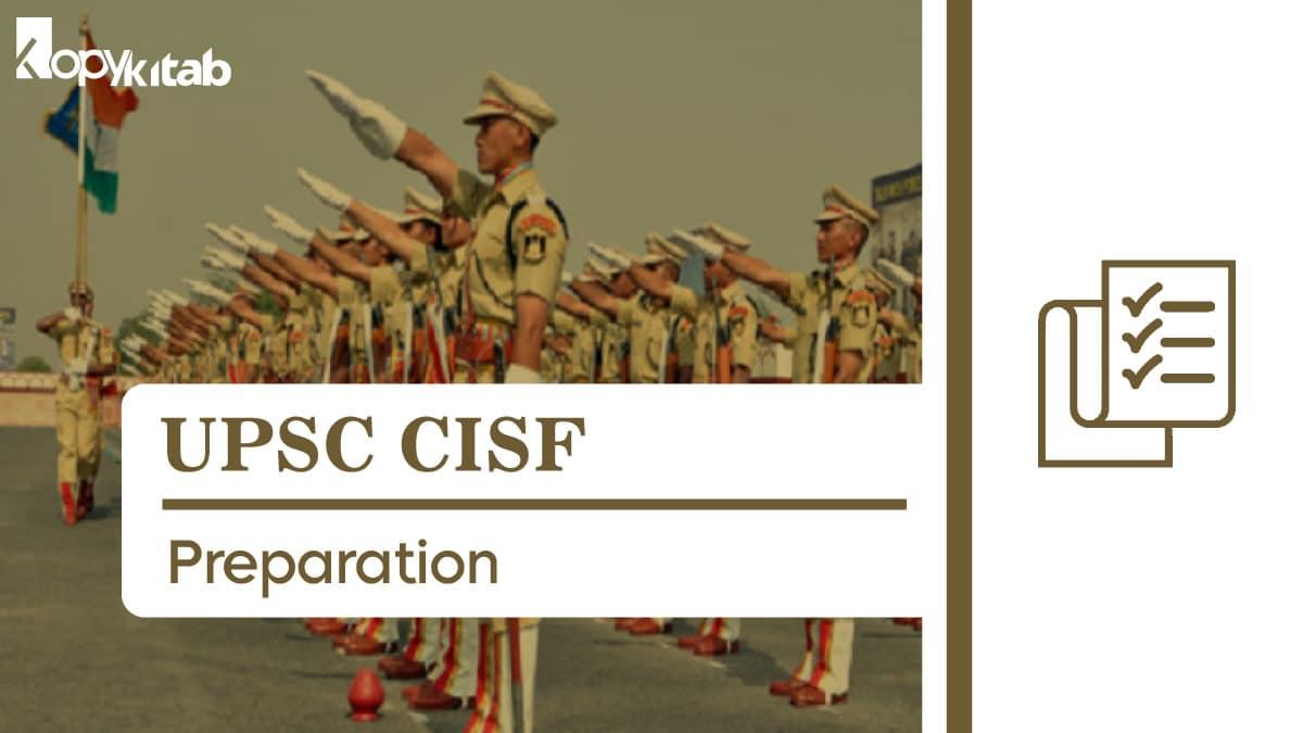 UPSC CISF Preparation Tips