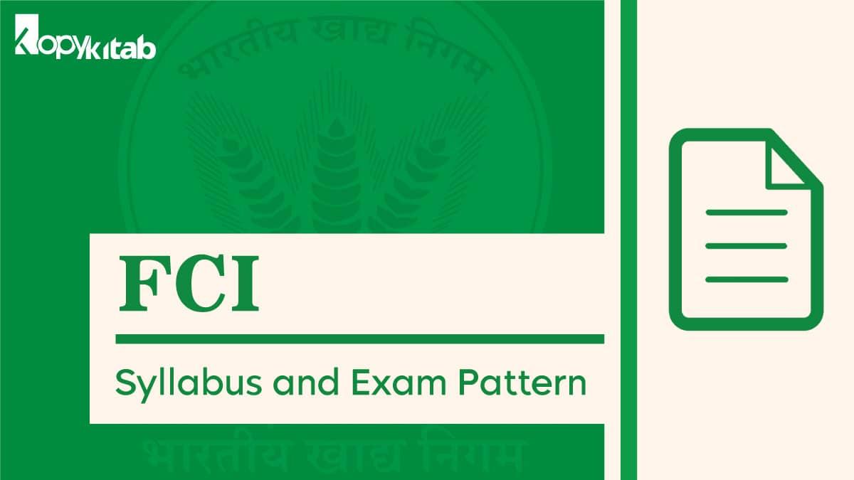 FCI Syllabus and Exam Pattern