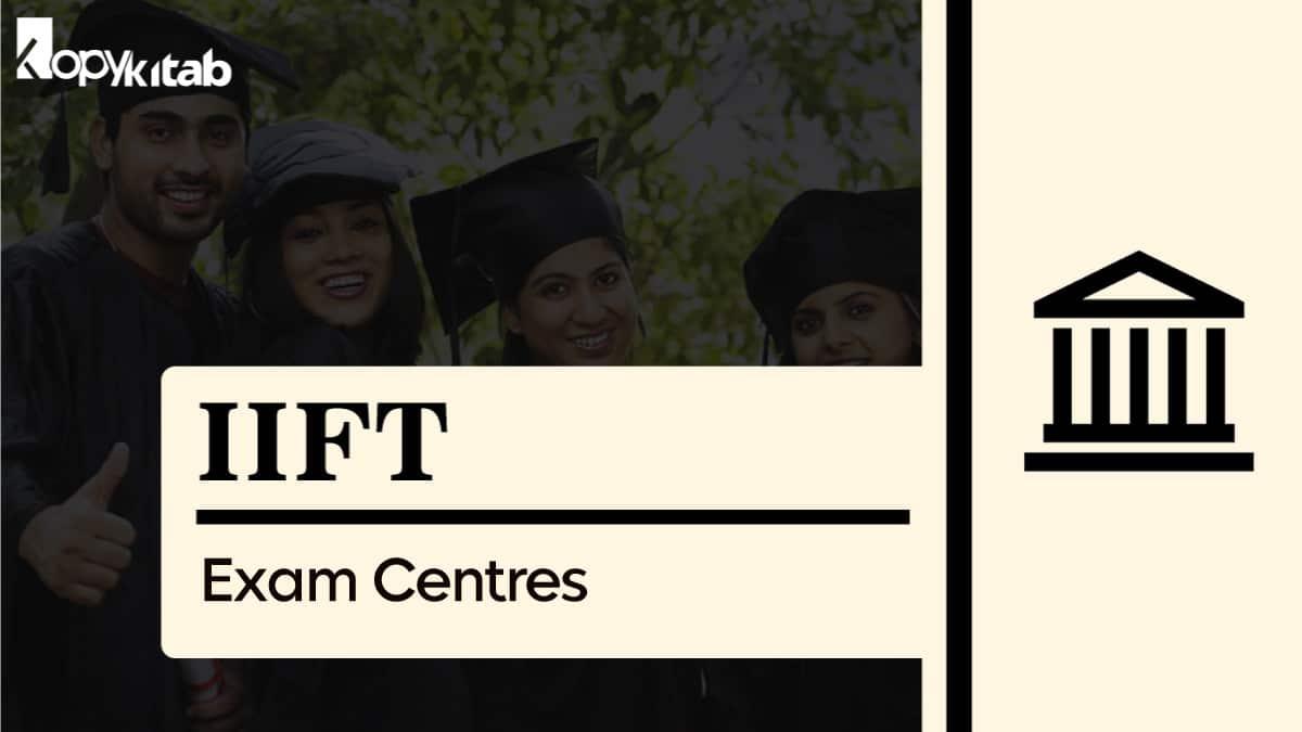IIFT Exam Centers