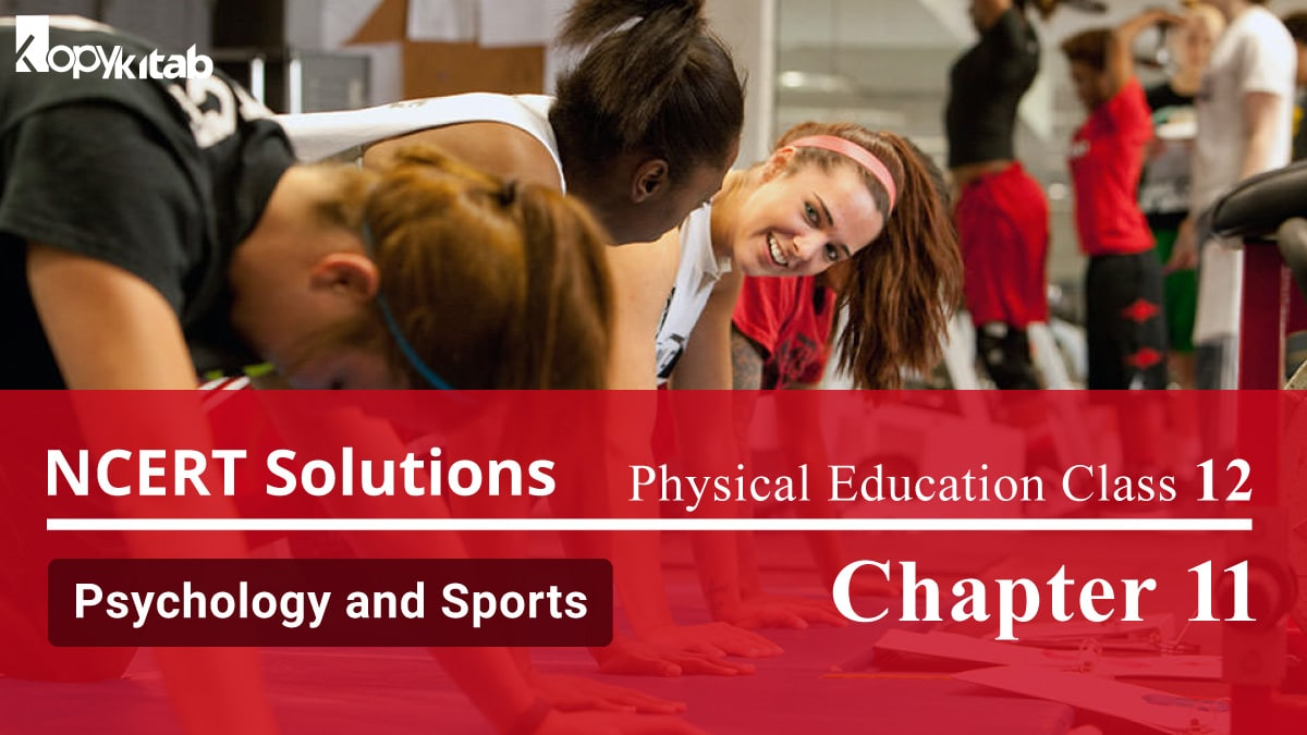 NCERT Solutions For Class 12 Physical Education Chapter 11