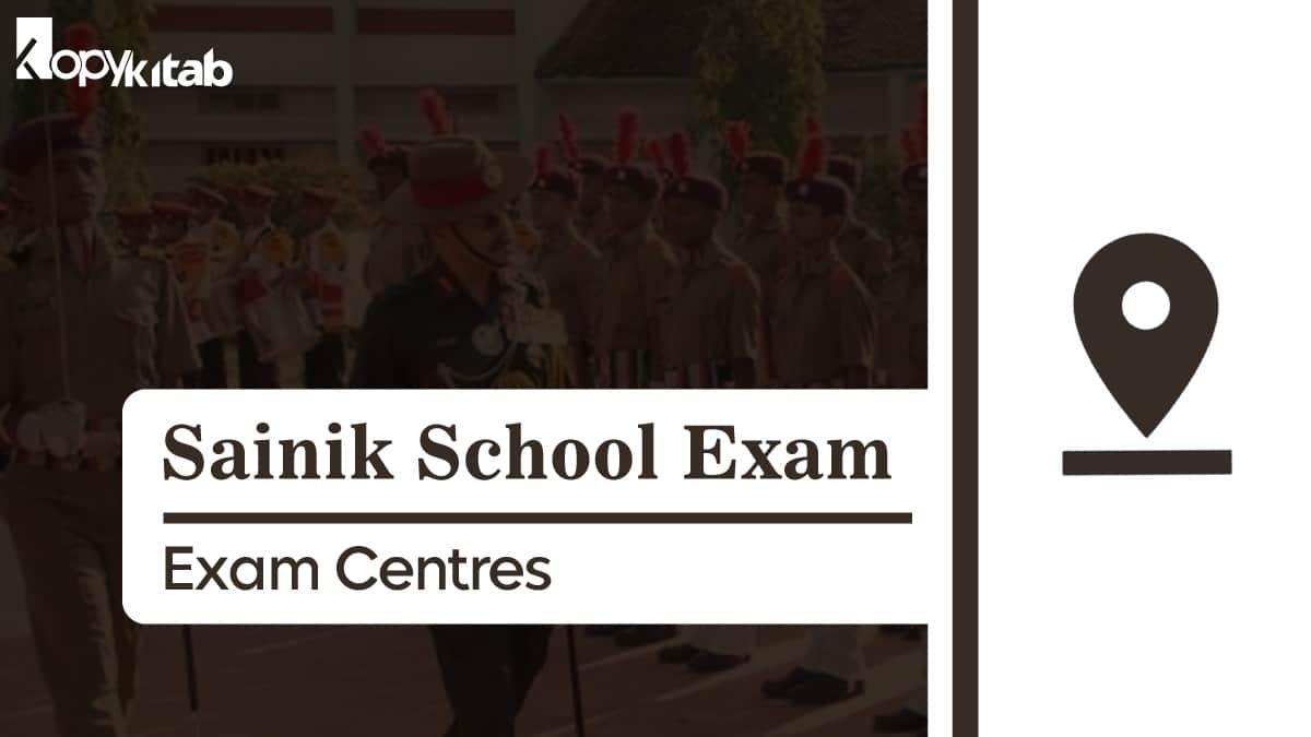 Sainik School Exam Centres