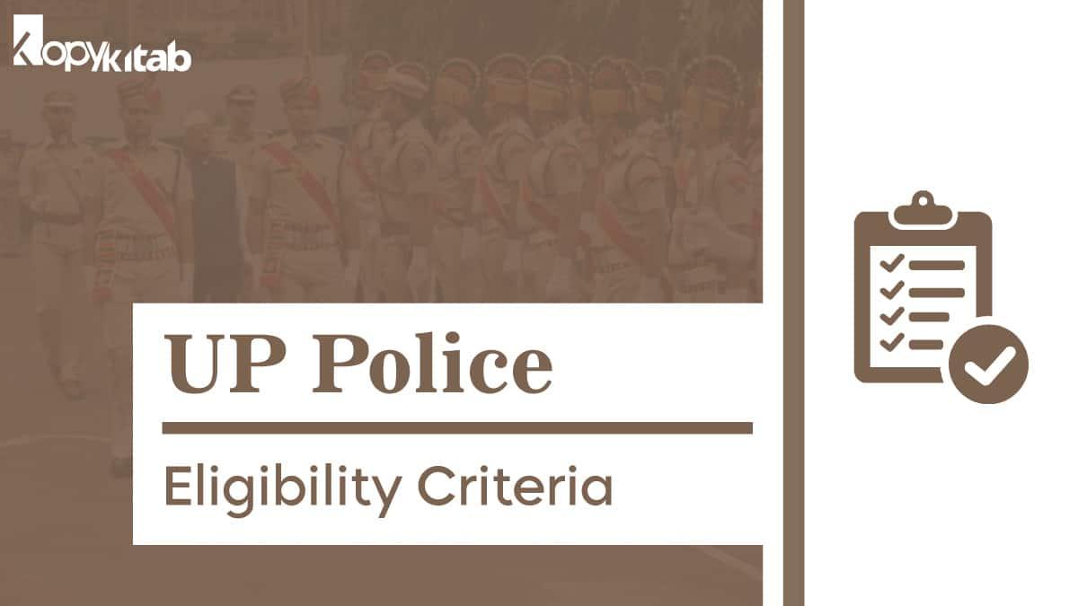 UP Police Eligibility
