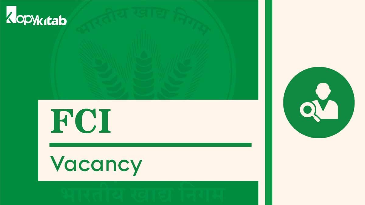 FCI Vacancy