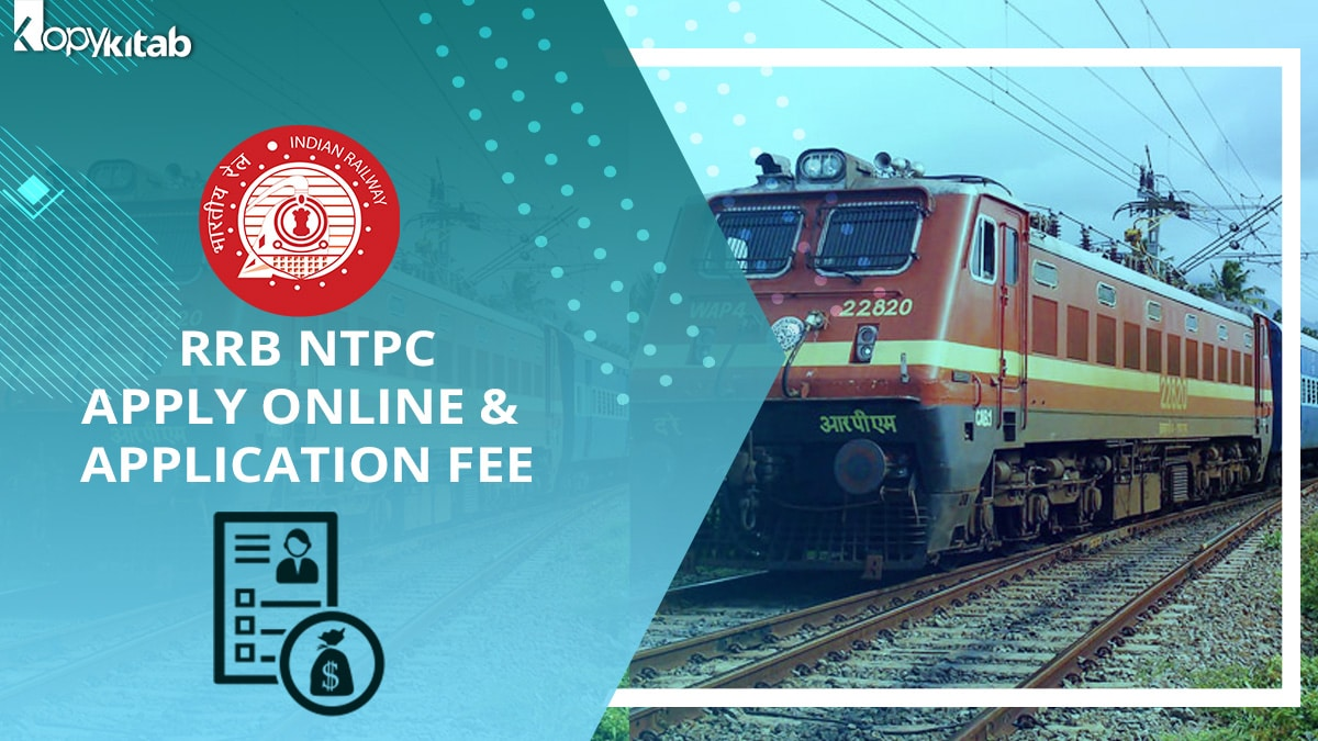 RRB NTPC Apply Online & Application Fee 2021