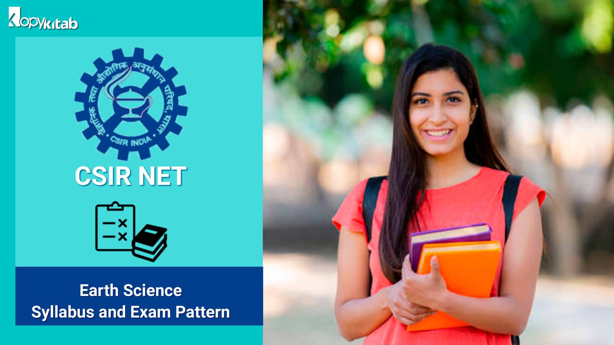 CSIR NET Earth Science Syllabus and Exam Pattern