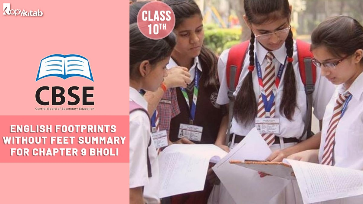 CBSE Class 10 English Footprints Without Feet Summary For Chapter 9
