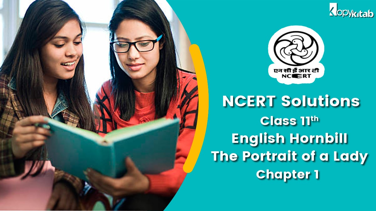 NCERT Solutions For Class 11 English Hornbill Chapter 1 The Portrait of a Lady
