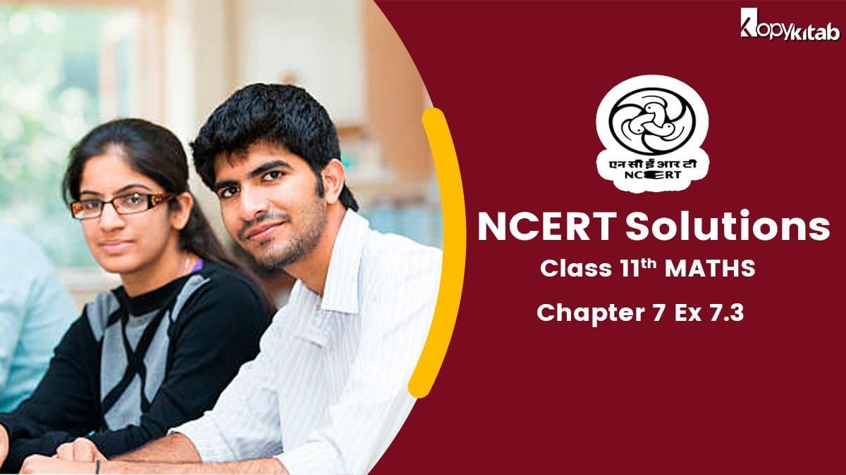NCERT Solutions class 11 maths chapter 7 exercise 7.3