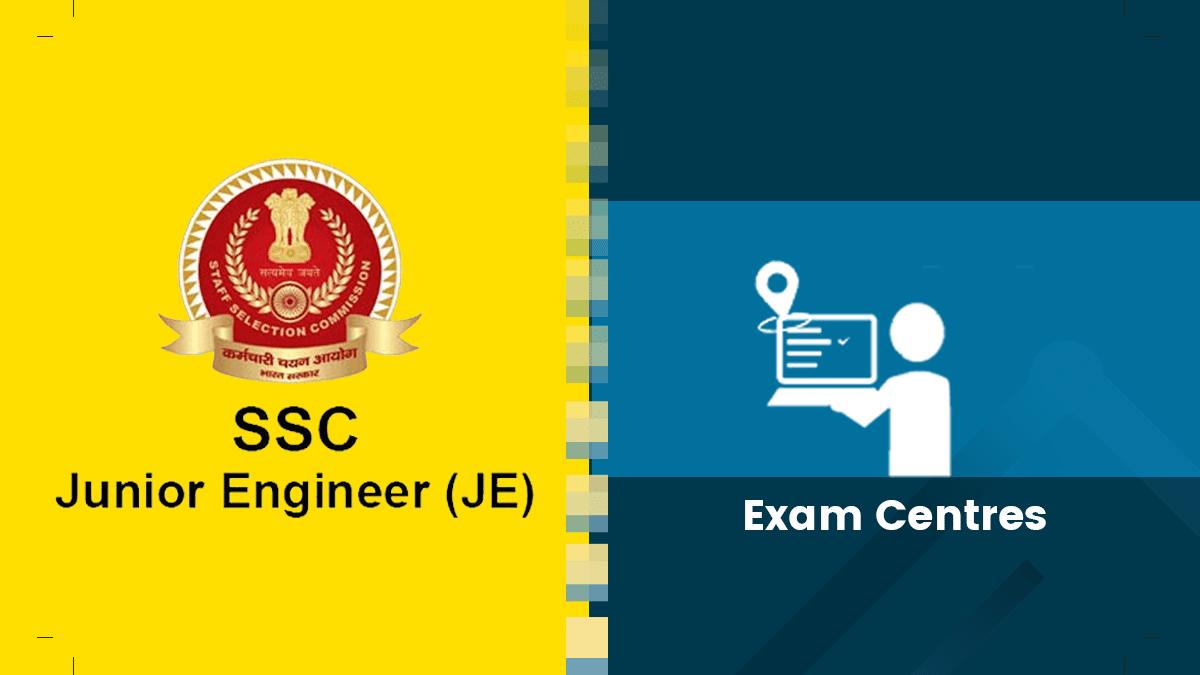 SSC JE Exam Centers
