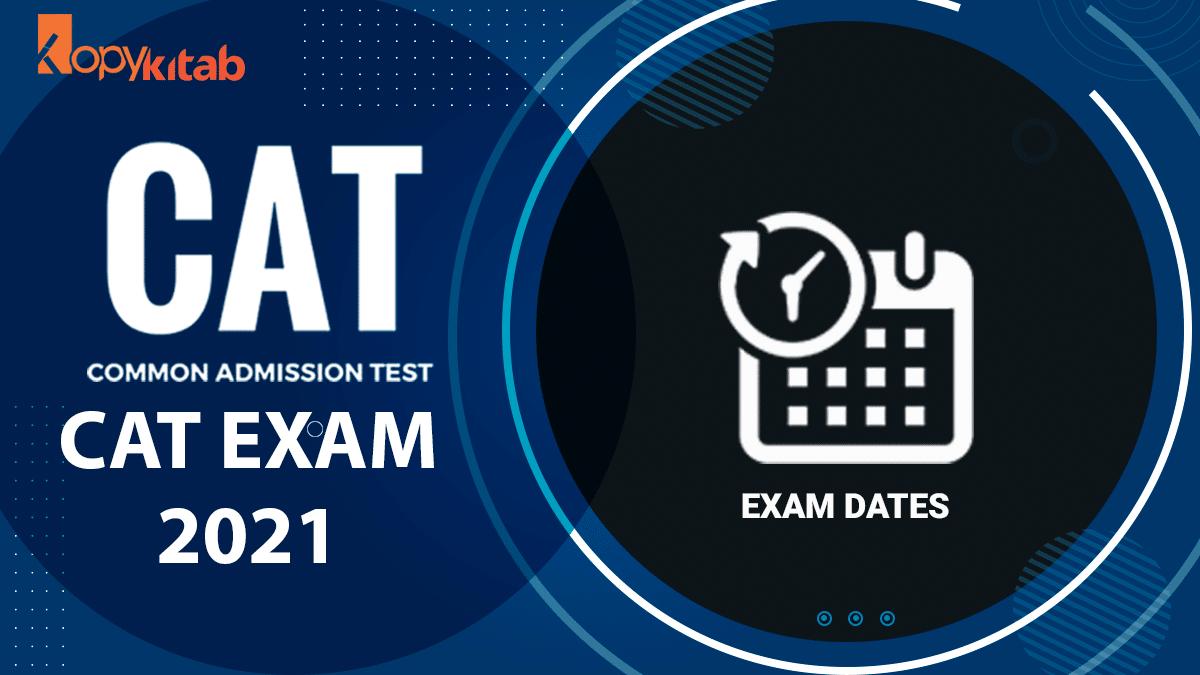 CAT Exam Dates
