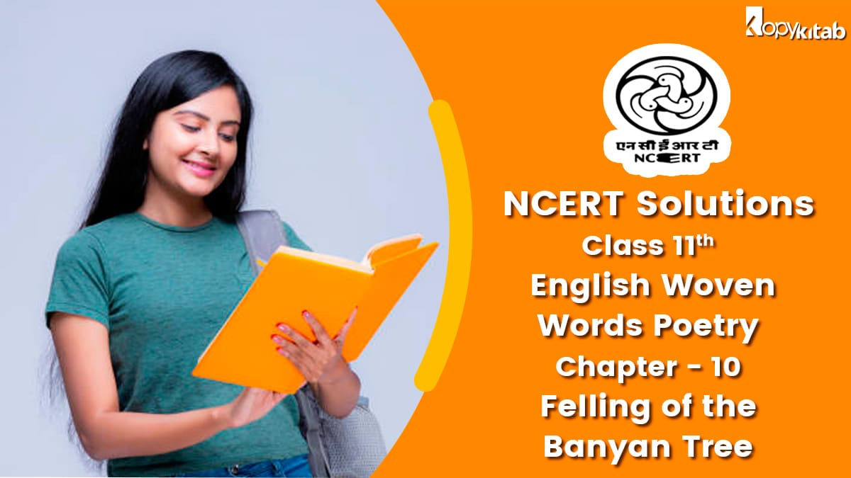 NCERT Solutions For Class 11 English Woven Words Poetry Chapter 10