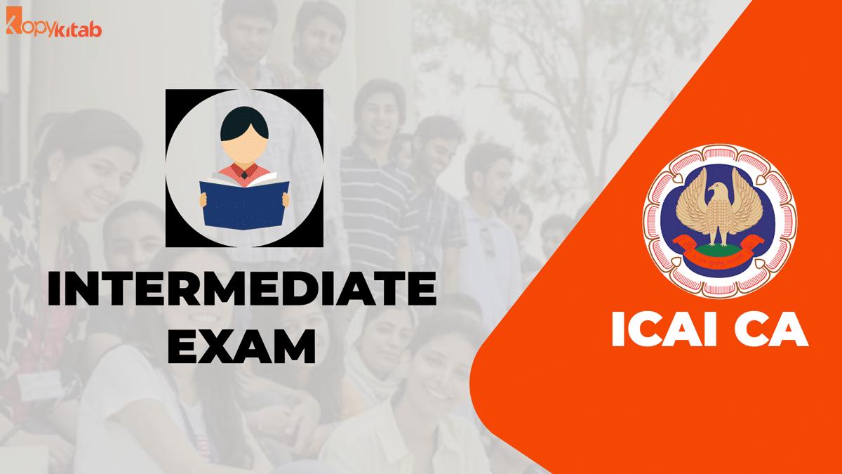 CA Intermediate Exam