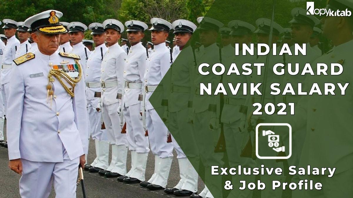 Indian Coast Guard Navik Salary