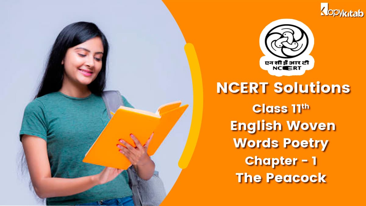 NCERT Solutions for Class 11 English Woven Words Poetry Chapter 1
