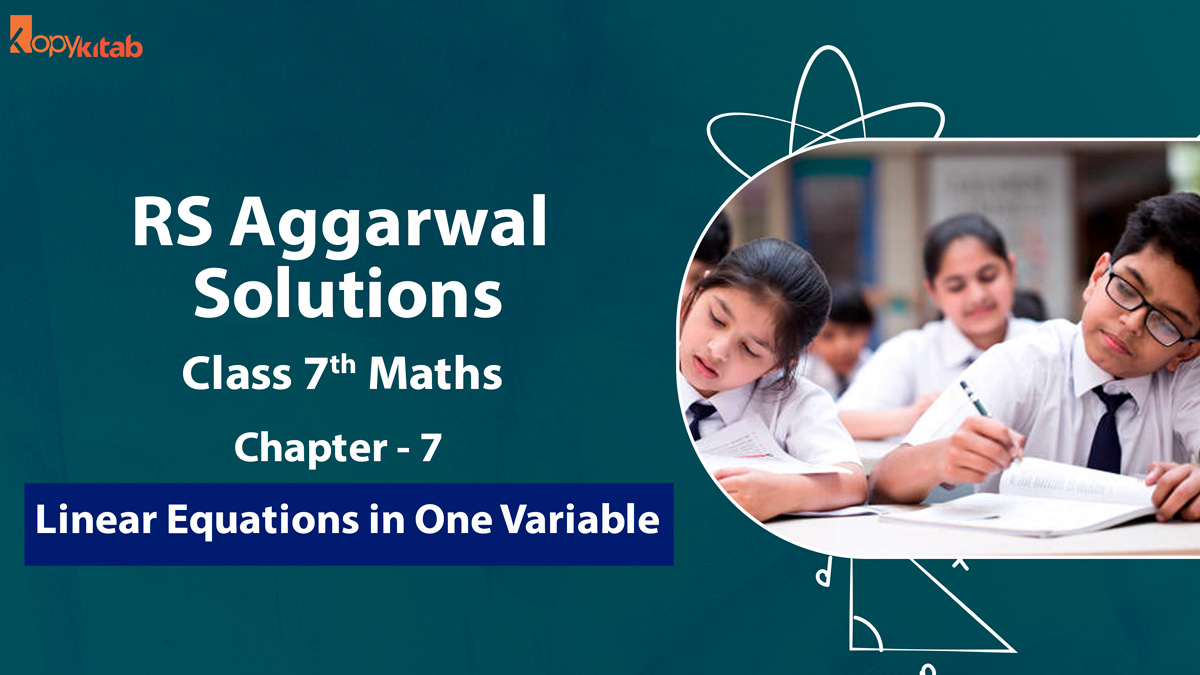 RS Aggarwal Solutions Class 7 Maths Chapter 7