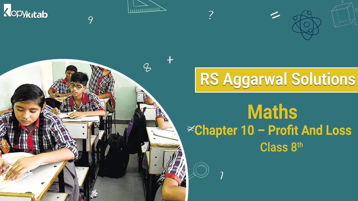 RS Aggarwal Solutions Class 8 Maths Chapter 10