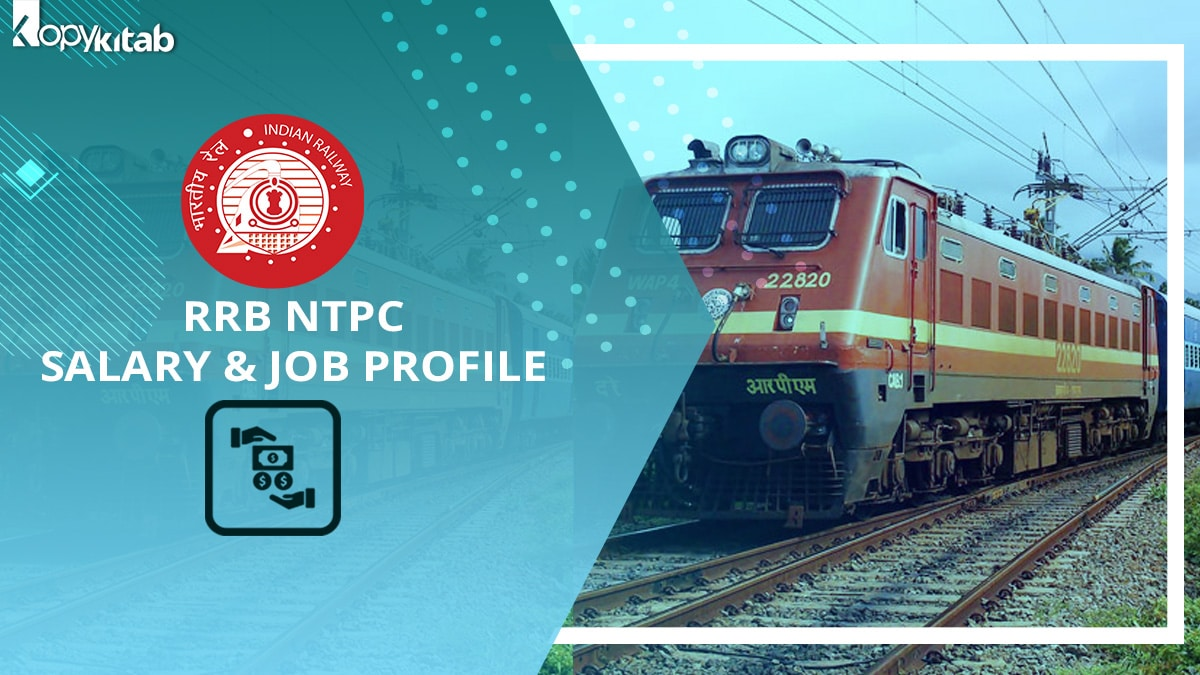 RRB NTPC Salary & Job Profile 2021