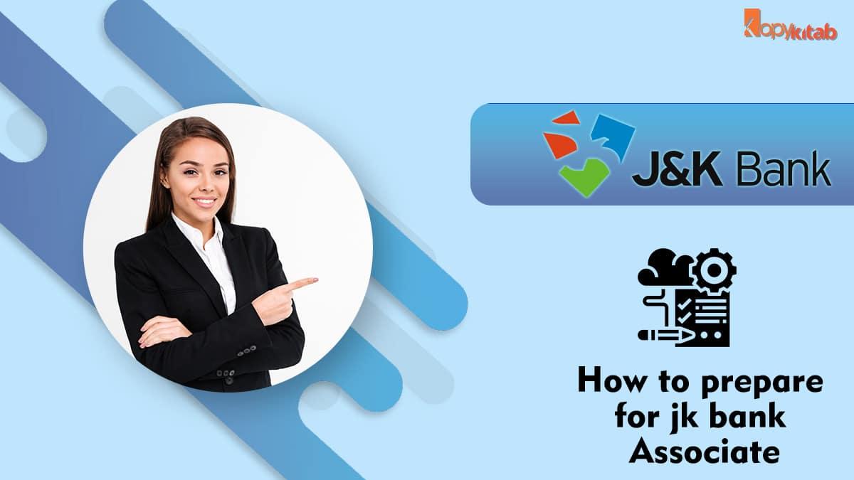 jk bank associate preparation tips