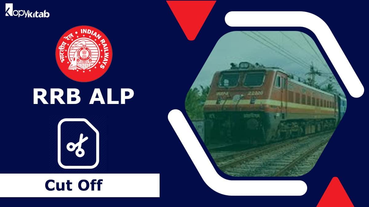 RRB ALP Cut Off 2021