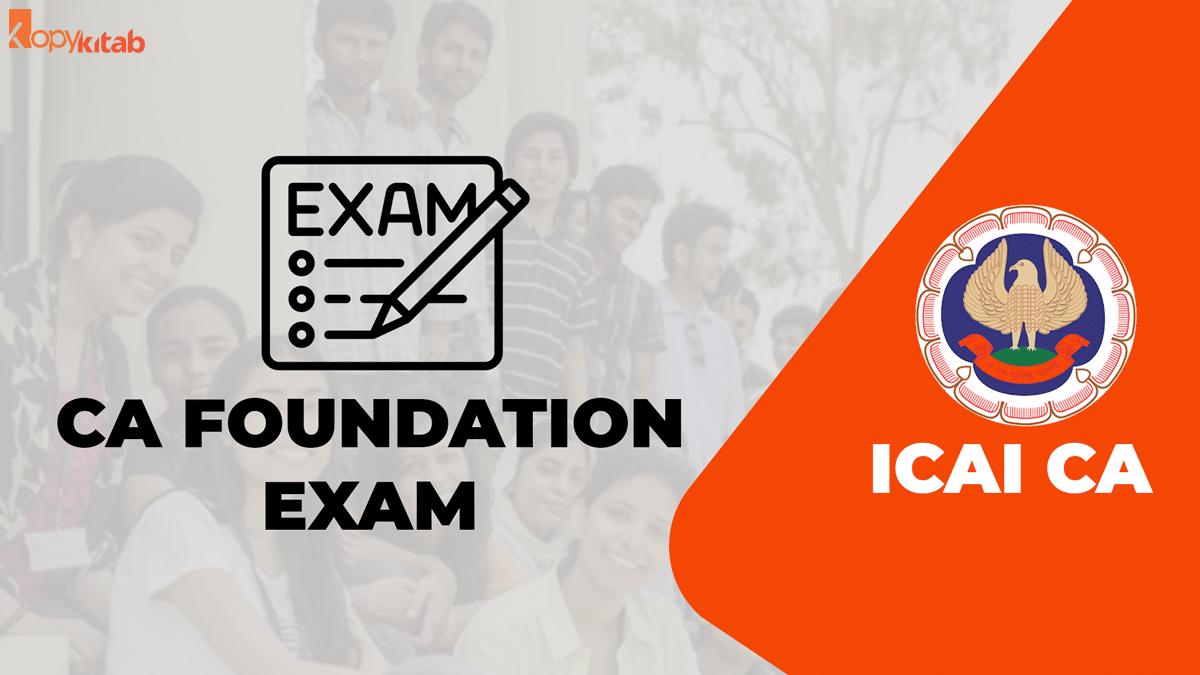CA Foundation Exam