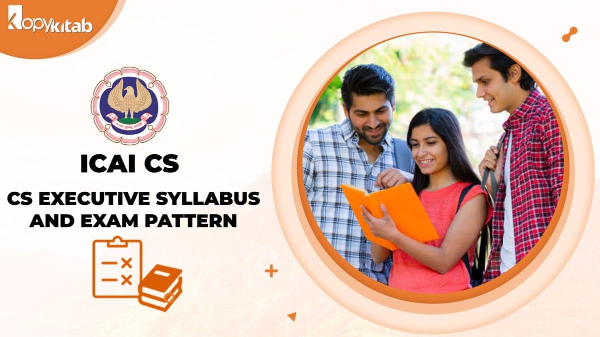 CS Executive Syllabus and Exam Pattern