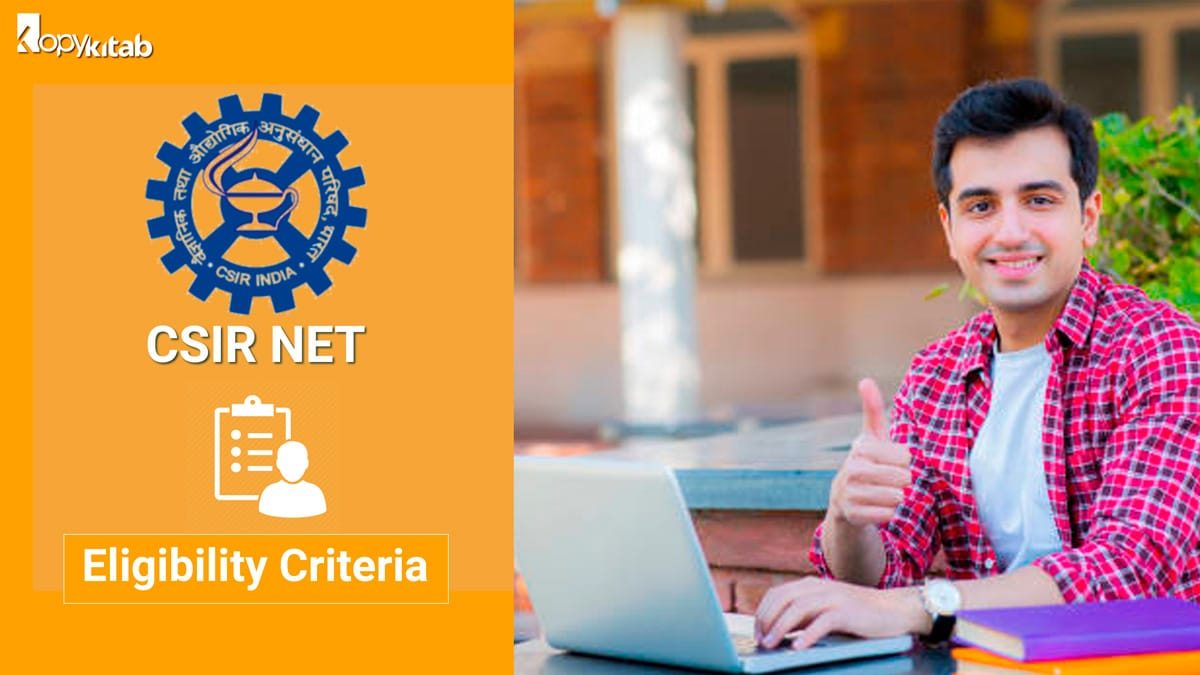 CSIR NET Eligibility Criteria