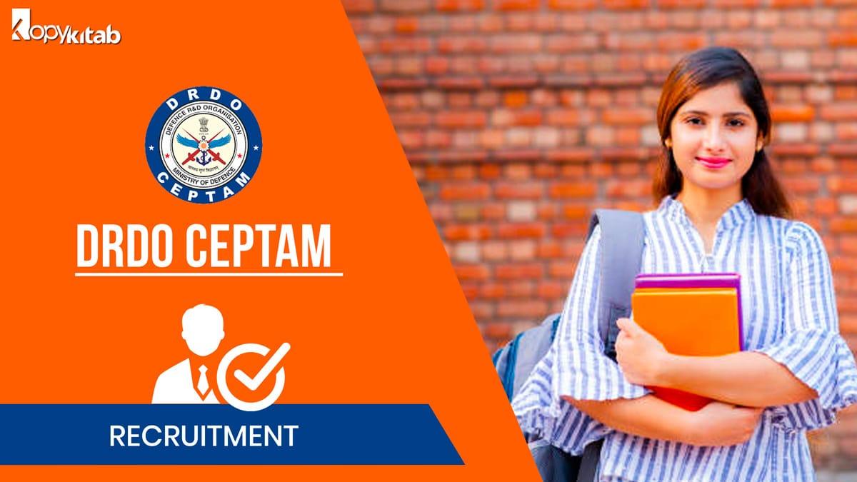 DRDO CEPTAM Recruitment