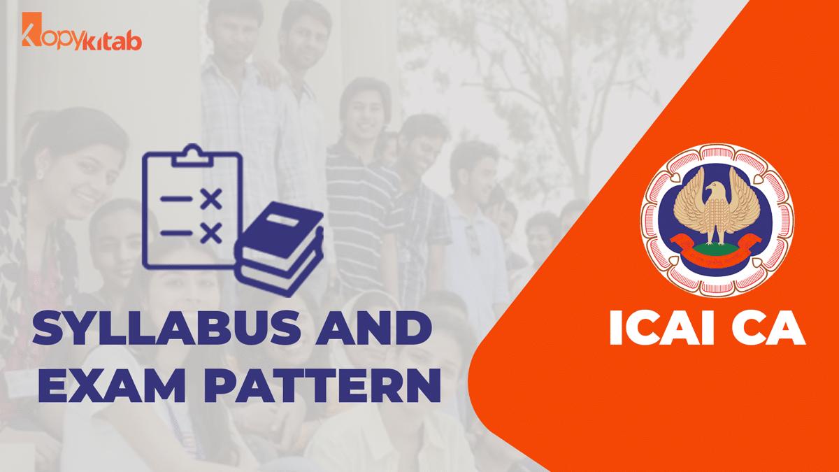 CA Syllabus and Exam Pattern