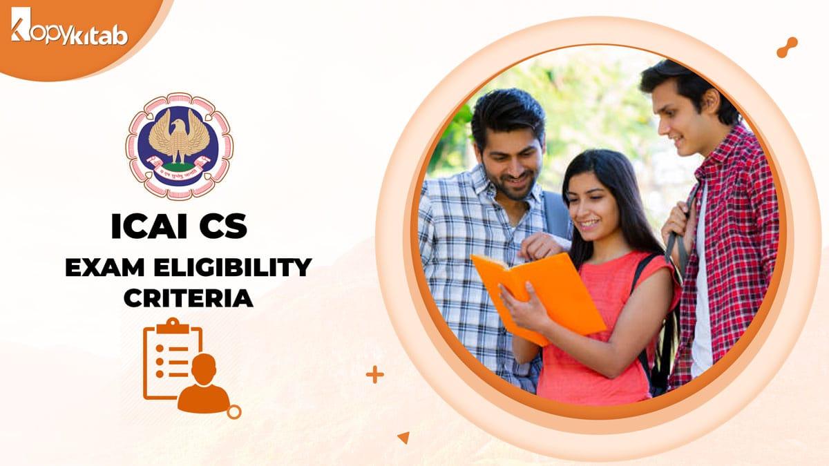 ICSI CS Exam Eligibility Criteria