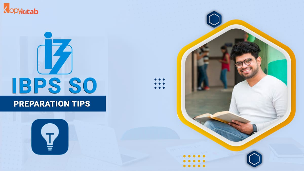 IBPS SO Preparation Tips