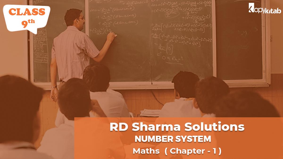 RD Sharma Solutions Class 9 Maths Chapter 1