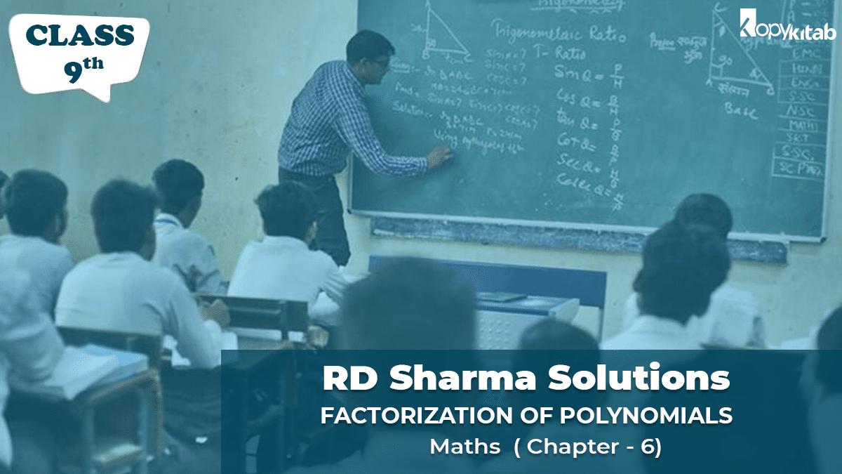 RD Sharma Solutions Class 9 Maths Chapter 6