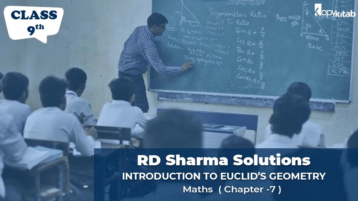 RD Sharma Solutions Class 9 Maths Chapter 7