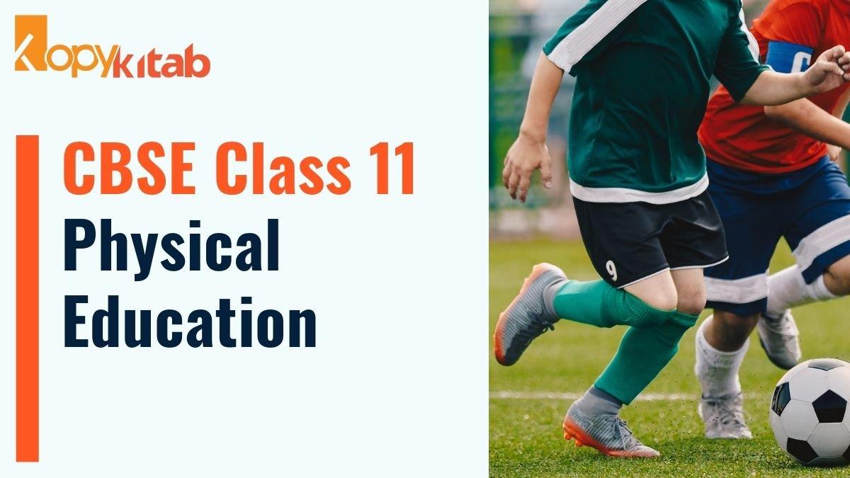 CBSE Class 11 Physical Education