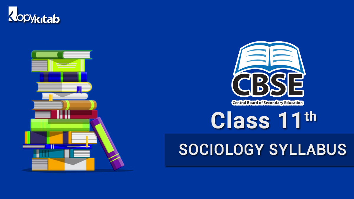 CBSEClass 11 Sociology Syllabus