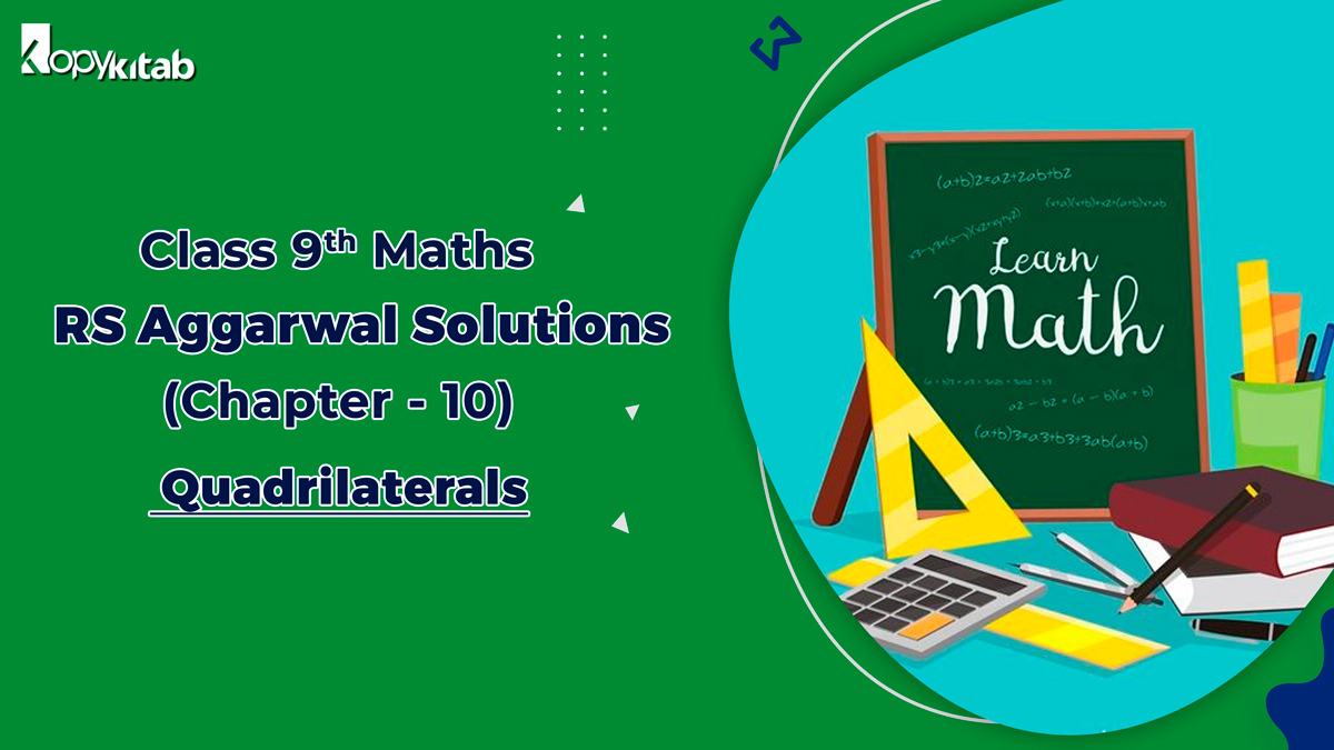 RS Aggarwal Solutions Class 9 Maths Chapter 10 Quadrilaterals