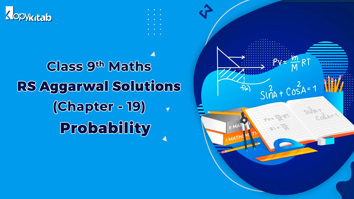 RS Aggarwal Solutions Class 9 Maths Chapter 19 Probability